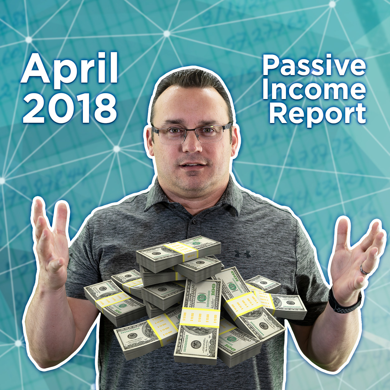 April 2018 Passive Income Report
