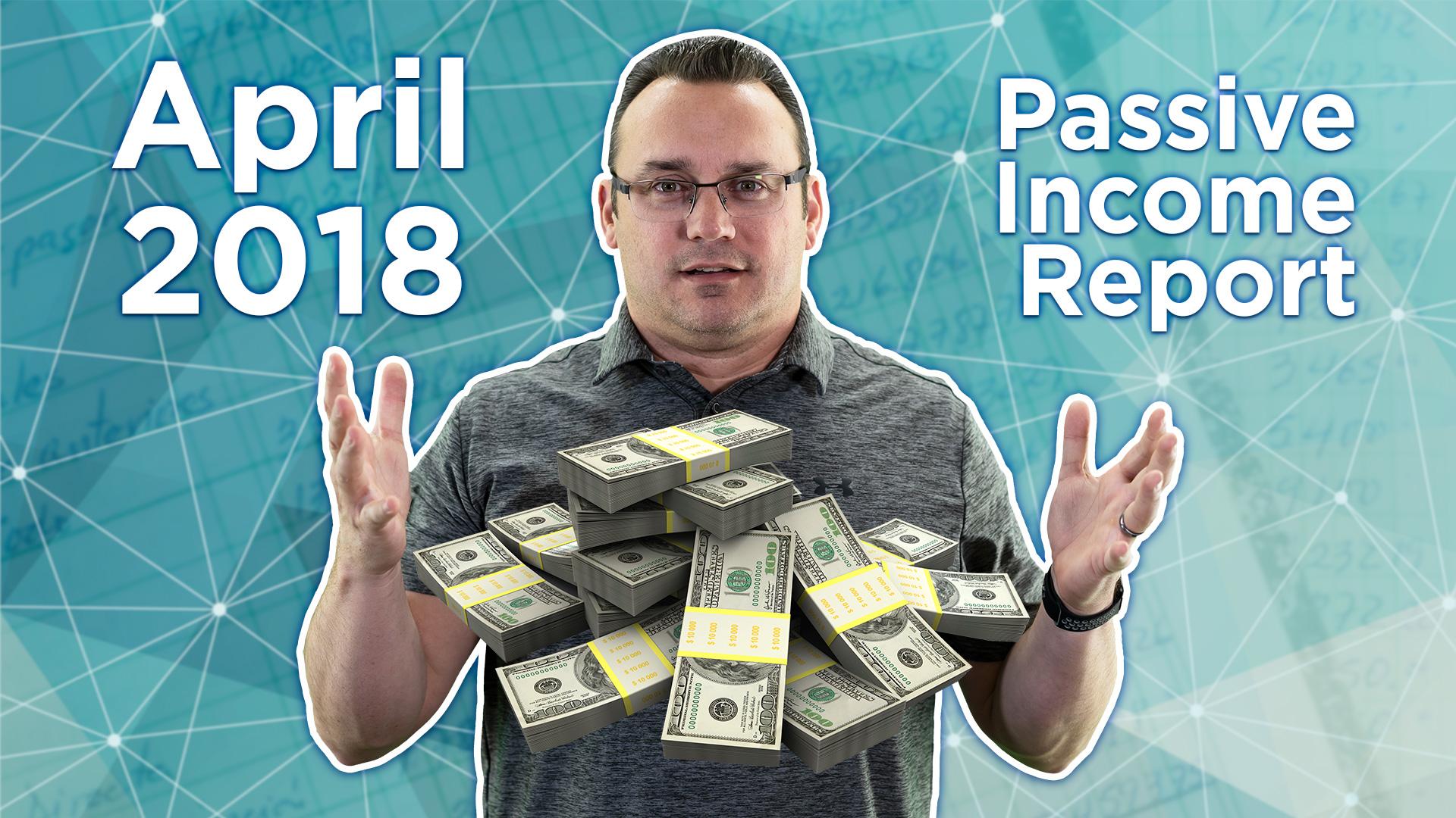 April 2018 Passive Income Report